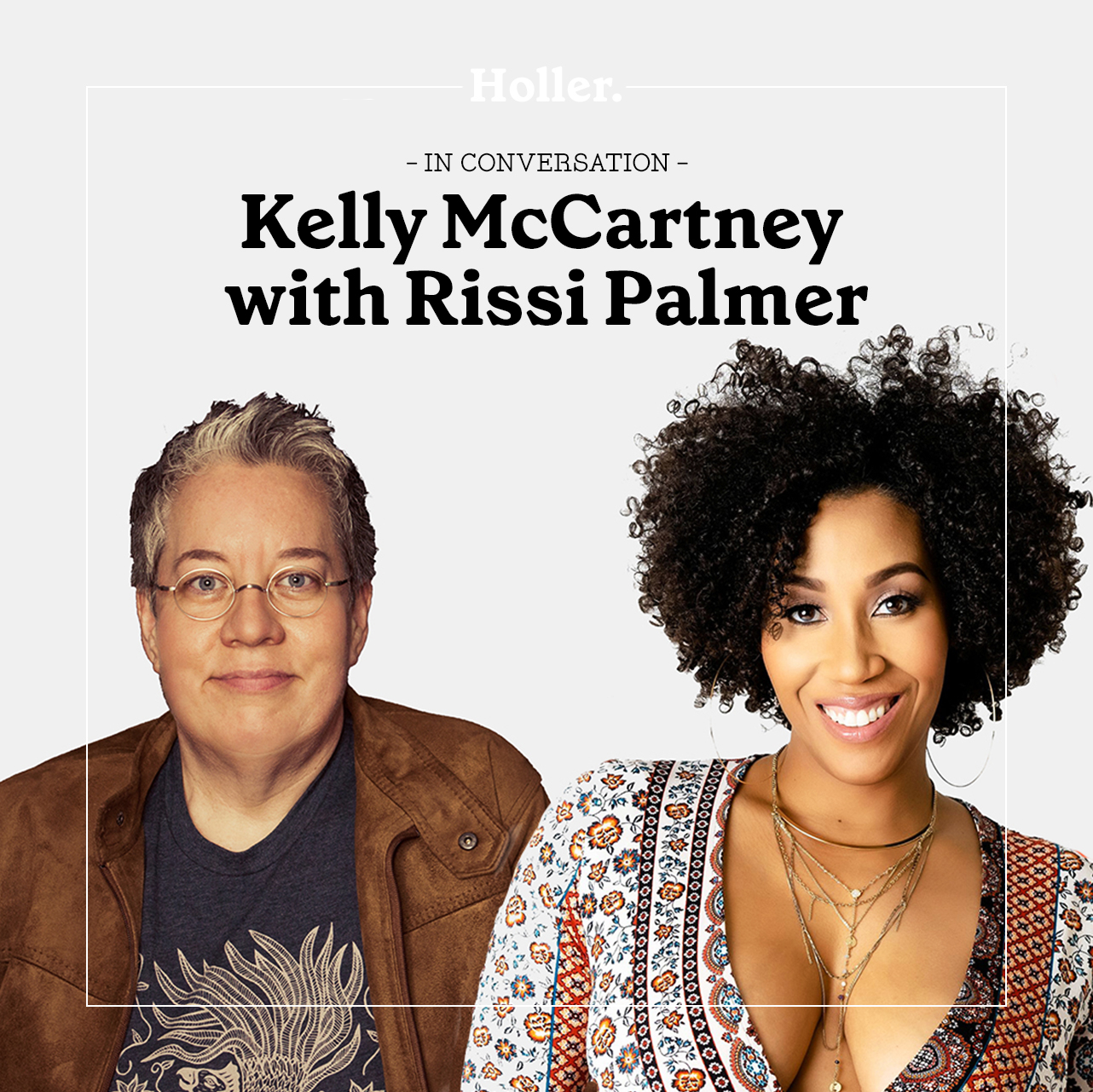 In Conversation: Kelly McCartney & Rissi Palmer